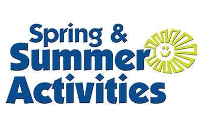 Spring & Summer Activities