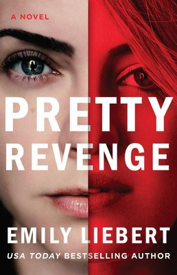 """Pretty Revenge"" by Emily Liebert."
