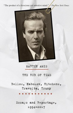 'The Rub of Time' by Martin Amis.