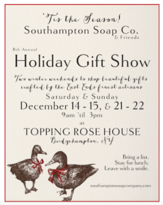 8th Annual Holiday Gift Show with Southampton Soap