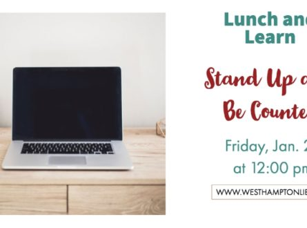 Lunch and Learn: Stand Up and Be Counted