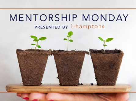 Mentorship Monday – ihamptons Meet & Greet