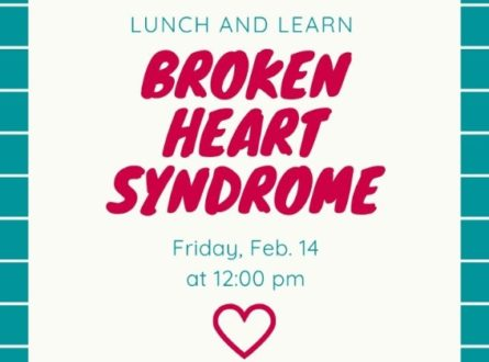 Lunch and Learn: Broken Heart Syndrome