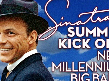 Sinatra Summer Kickoff with The 19-piece New Millennium Big Band