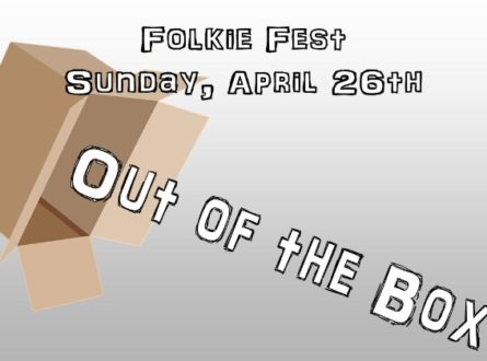 Folkie Fest: Out of the Box
