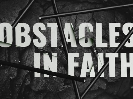 Obstacles in Faith
