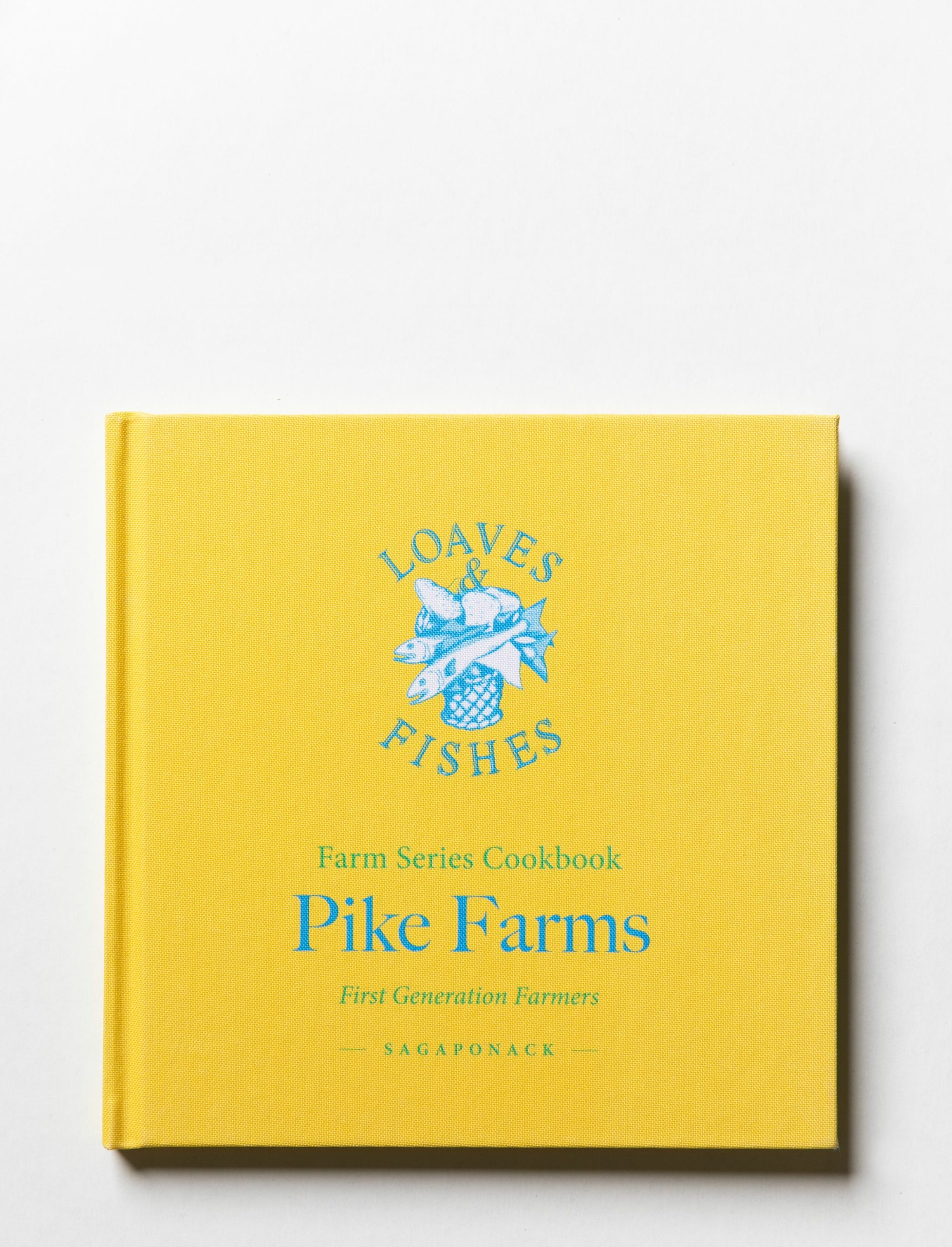 The Pike Farms cookbook.