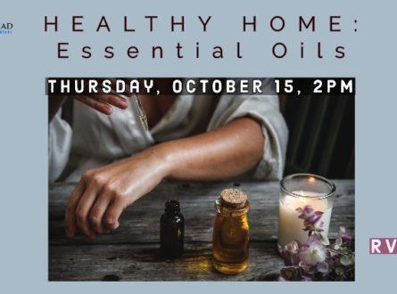 Healthy Home: Essential Oils