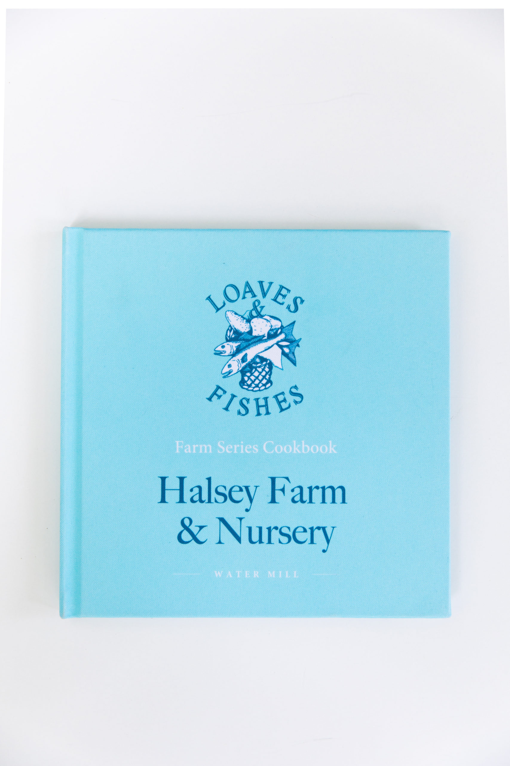 Loaves & Fishes Halsey Farm & Nursery cookbook is new for fall.