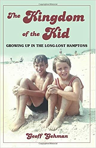 """The cover of Geoff Gehman's book, """"The Kingdom of the Kid: Growing up in the Long-Lost Hamptons."""""""