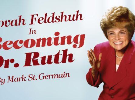 Tovah Feldshuh in Becoming Dr. Ruth by Mark St. Germain