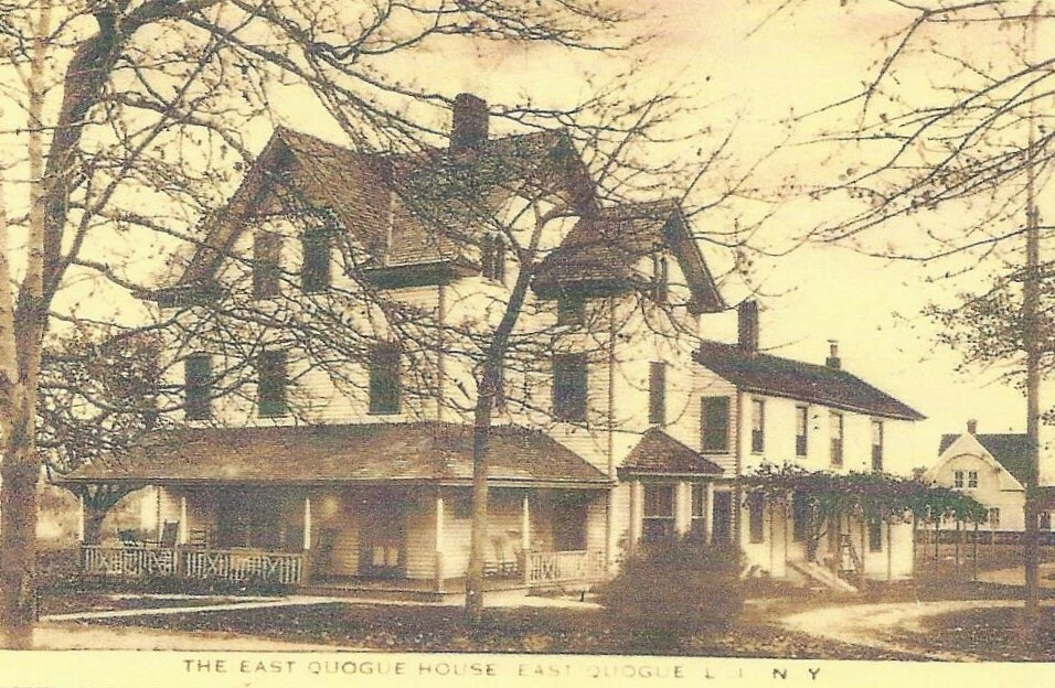 The East Quogue House was one of the many boarding houses in town, until the fire department built their present-day location there.